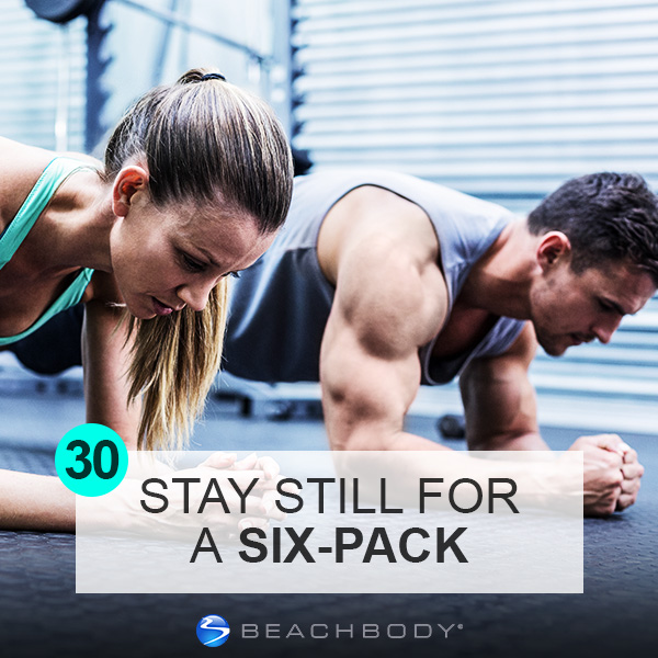 Day 30: Stay Still for a Six Pack