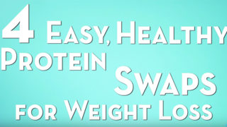 4-Easy,-Healthy-Protein-Swaps-for-Weight-Loss