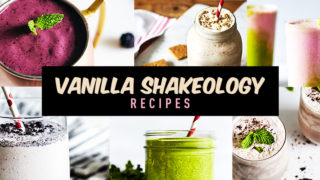 Vanilla-Shakeology-Recipe-Roundup1