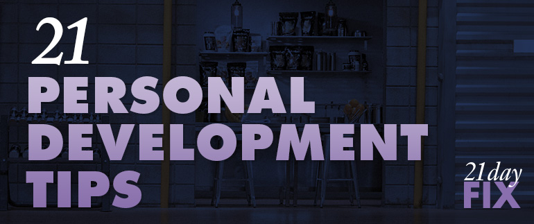 21 Personal Development Tips