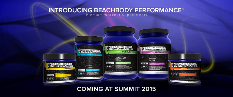 Introducing Beachbody Performance™ Premium Workout Supplements - Coming at Summit 2015