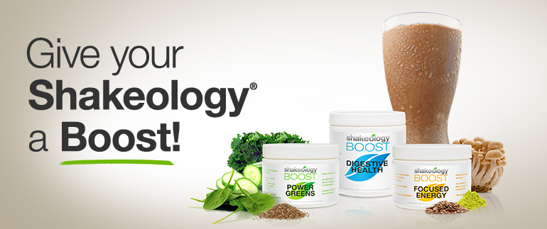 Give your Shakeology® a Boost!