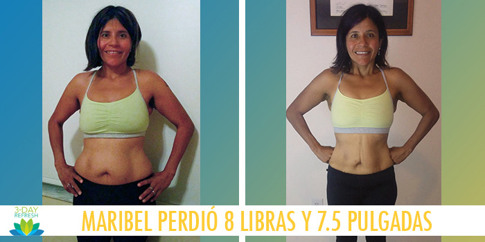 Maribel perdió 8 libras con el 3-Day Refresh