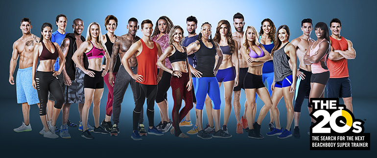 The 20s - The Search for the next Beachbody® SUPER Trainer