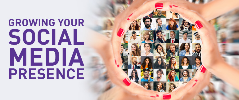 Growing Your Social Media Presence